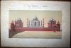 """Le Taj-Mahal à Agra, du côté de la Jumna (Chromolithographie pour """"Voyage dans l'Inde anglaise à Java, dans l'archipel des Moluques (...)"""" de Fr. ..."""