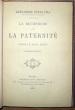 La Recherche de la paternité. Lettre à M. Rivet, député.. Dumas, Alexandre (fils)