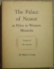 THE PALACE OF NESTOR AT PYLOS IN WESTERN MESSENIA. Volume II – The Frescoes. LANG Mabel L.
