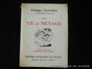 La vie de ménage. Georges Courteline. Ill. couleurs et N/B de Berthommé Saint André