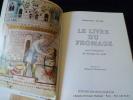 Le livre du fromage. Une encyclopédie des fromages du monde. PLUME Christian