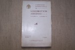 Catalogue Officiel de la 4e Exposition Internationale de Locomotion Aérienne Grand Palais des Champs-Elysées 26 Octobre - 10 Novembre 1912..