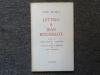 LETTRES A JEAN ROUSSELOT suivies de Pierre Reverdy Romancier ( ou Quand le Poëte se dédouble ) par Jean ROUSSELOT.. REVERDY Pierre