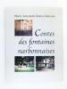 Contes des Fontaines Narbonnaises. ROUVE-BOISSON, Marie-Antoinette