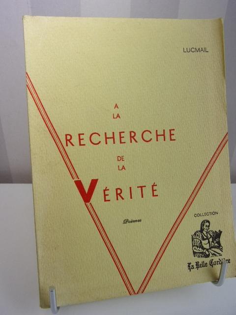 Lucmail A La Recherche De La Vérité Livre Rare Book