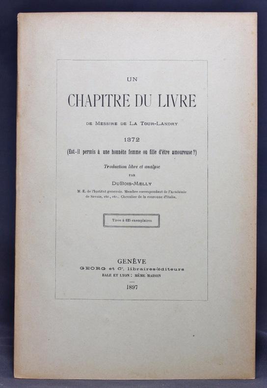 Un chapitre du livre de Messire Latour-Landry, 1372 (Est-il permis à une honnête femme ou fille d'être amoureuse?). Traduction libre et analyse.