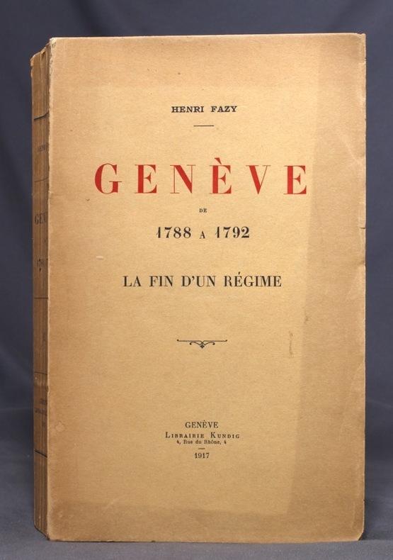 Genève de 1788 à 1792. La fin d'un régime.