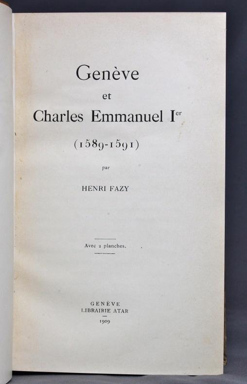 Genève et Charles Emmanuel 1er (1589-1591).