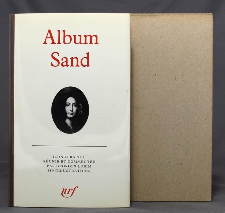 Album Sand. Iconographie réunie et commentée par Georges Lubin.