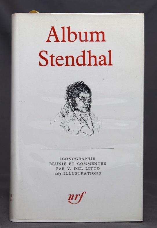 Album Stendhal. Iconographie réunie et commentée par V. Del Litto.
