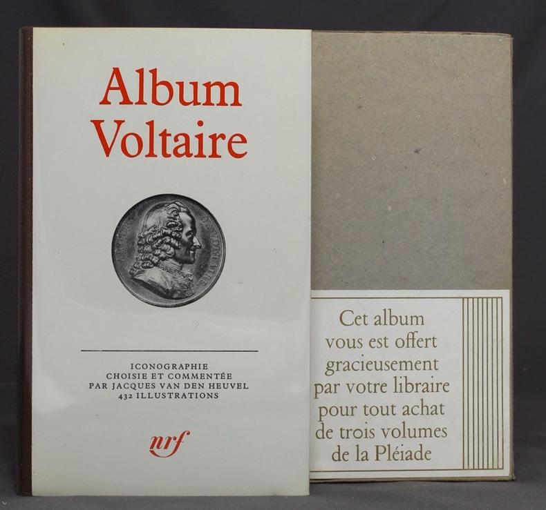 Album Voltaire. Iconographie choisie et commentée par Jacques van den Heuvel.