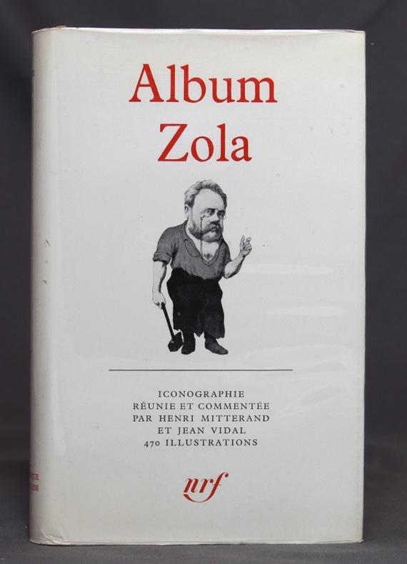 Album Zola. Iconographie réunie et commentée par Henri Mitterand et Jean Vidal.