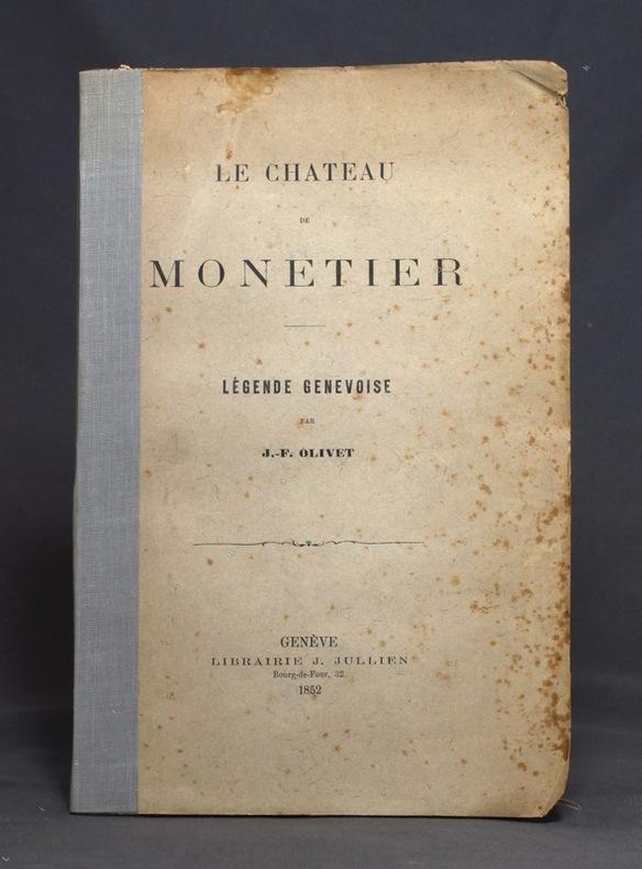 Le château de Monetier. Légende genevoise.