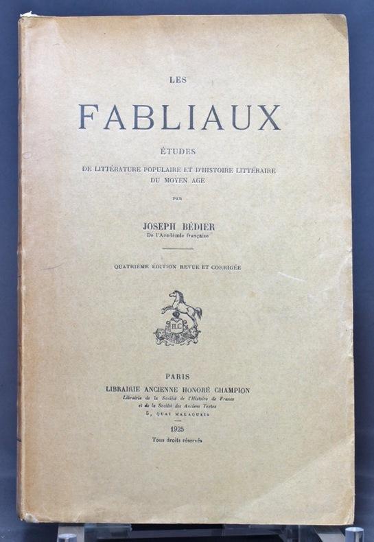 Les fabliaux. Etudes de littérature populaire et d'histoire littéraire du Moyen Age. Quatrième édition revue et corrigée.