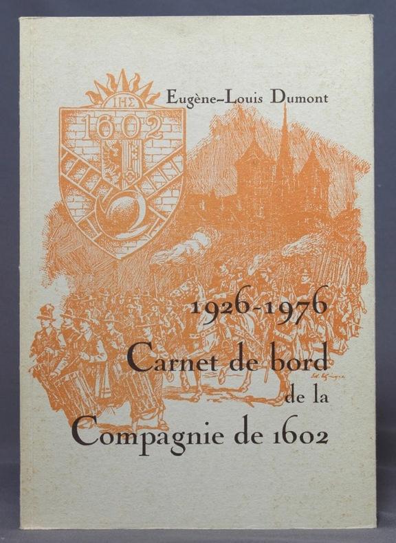 Carnet de bord de la Compagnie de 1602. Publié à l'occasion du Cinquantième anniversaire 1926-1976.