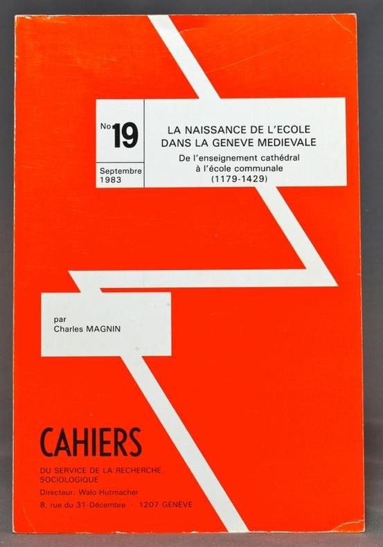 La naissance de l'école dans la Genève médiévale. De l'enseignement cathédral à l'école communale (1179-1429).