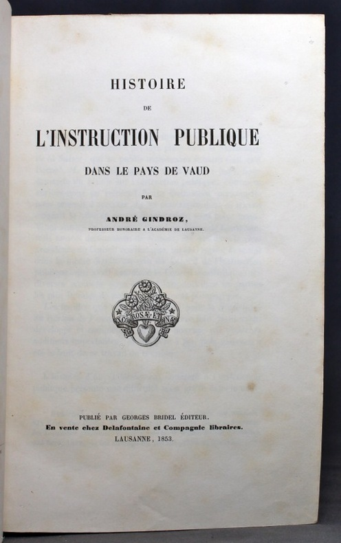 Histoire de l'instruction publique dans le pays de Vaud.