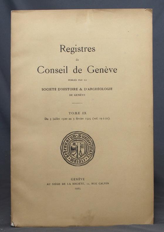 Registres du Conseil de Genève. Tome IX.