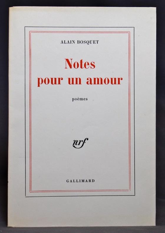 Notes pour un amour. Poèmes.