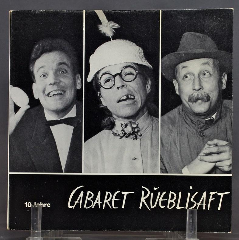 10 Jahre Cabaret Rüeblisaft.