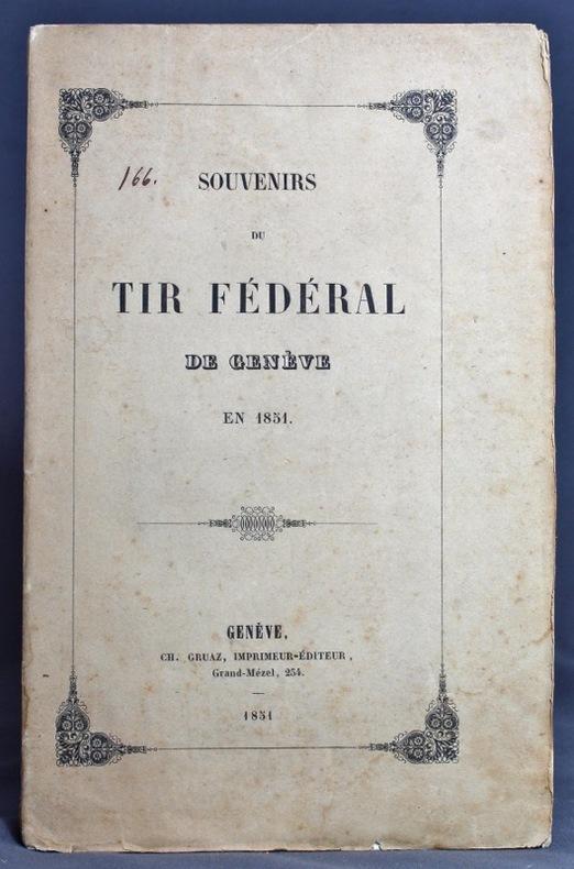 Souvenirs du tir fédéral de Genève en 1851.