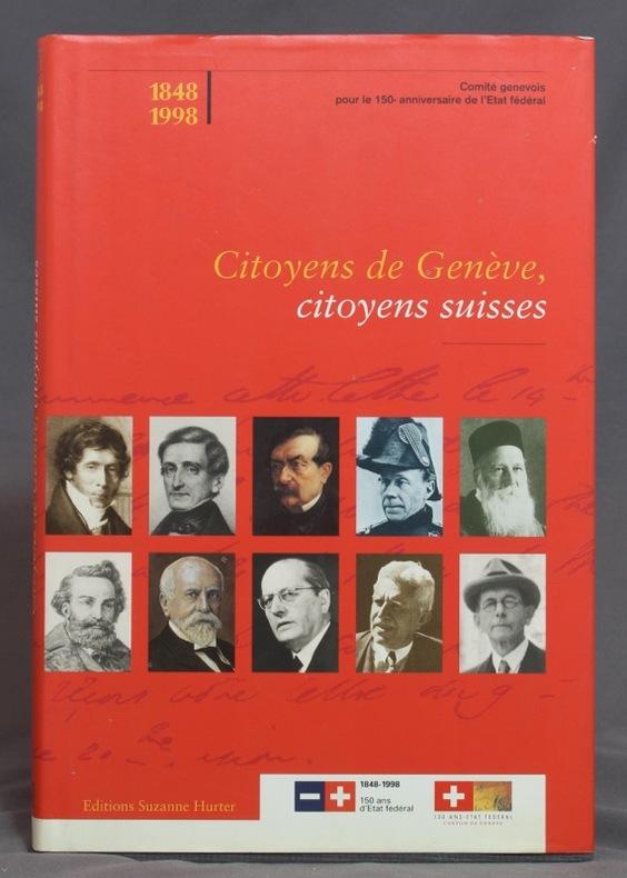 Citoyens de Genève, citoyens suisses.