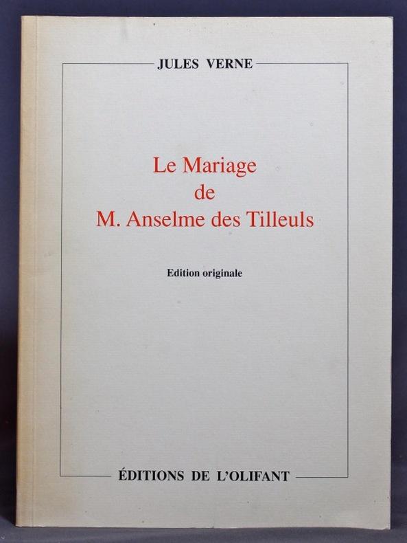 Le Mariage de M. Anselme des Tilleuls.