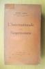 L'INTERNATIONALE et le PANGERMANISME. Edmond Laskine