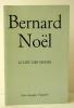 LE LIEU DES SIGNES. . NOËL (Bernard)