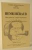 HENRI BERAUD. BILAN GENERAL DE 15 ANNEES DE PUBLICATION PAR L'ARAHB. Cahiers Henri Béraud XVII.. BERAUD (Henri)]