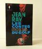 LES CONTES NOIRS DU GOLF. Postface d'Henri Vernes.. RAY (Jean).