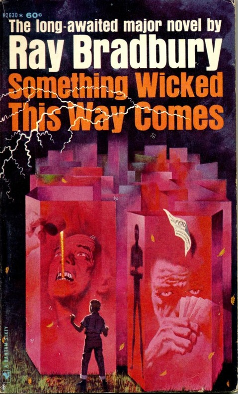 """an analysis of the blind optimism in something wicked this way comes a novel by ray bradbury Something wicked this way comes—ray bradbury something wicked this way comes—ray like kafka—things just """"are"""" that way in sum, the novel is."""