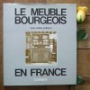 Le meuble bourgeois en france. JANNEAU Guillaume