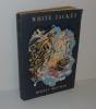White Jacket. (Blouson-blanc), ou la vie à bord d'un navire de guerre. Traduit de l'anglais par Charles Cestre et Armel Guerne. Robert Marin. 1951.. ...