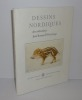 Dessins nordiques des collections Jean Bonna et Frits Lugt. Fondation Custodia. 2008.. CATALOGUE D'EXPOSITION