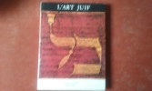 L'Art juif - Orient et Occident. SED-RAJNA Gabrielle