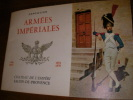 ARMEES IMPERIALES. (CATALOGUE EXPOSITION]