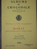 DOCUMENTS BIO-BIBLIO-ICONOGRAPHIQUES SUR MARAT, MEDECIN,PHYSICIEN,PHILOSOPHE,SOCIOLOGUE.. [ALBUMS DU CROCODILE] ROUX CLAUDIUS
