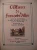 L'OEUVRE DE FRANCOIS VILLON. [RAOUL MORTIER-MARCEL JEANJEAN]