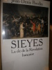 SIEYES - LA CLE DE LA REVOLUTION FRANCAISE. BREDIN JEAN-DENIS