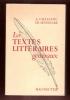 Les textes Littéraires Généraux ; Classes Supérieurs de Lettres et Enseignement Supérieur . CHASSANG A. , SENNINGER CH.