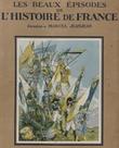 Les Beaux Épisodes De L'histoire De France . JEANJEAN Marcel
