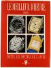 Le meilleur d'heure. Volume 1. Toutes les montres de l'année. Photos César Gualdoni.. ZIGLIOTTO, Eugenio (red.):