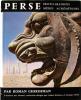 Perse. Proto-iraniens. Mèdes. Achéménides. 'L'Univers des Formes' volume 5.. GHIRSHMAN, Roman: