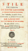 Stile universel de toutes les cours et jurisdictions du royaume, pour l'instruction des matières civiles, suivant l'ordonnance de Louis XIV, roy de ...