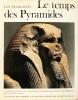 Les pharaons. 1) Le temps des pyramides (vol. 26) / 2)  L'empire des conquérants. (vol. 27) / 3) L'Egypte du crépuscule (vol. 28). 'L'univers des ...