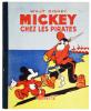 Mickey chez les pirates.. DISNEY, Walt: