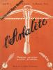 Arbalète (L'). Journal satirique suisse illustré Bi-Mensuel. Collaborateurs: Les peintres Edmond Bille - Charles Clement - V. Gottofrey - M. Hayward ...
