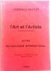 Lart et lartiste  Actes du colloque International (2 tomes). Actes du colloque international  Montpelllier