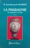 La pharaonie  De la grandeur à la chute. Jean-Bernard Sacristie